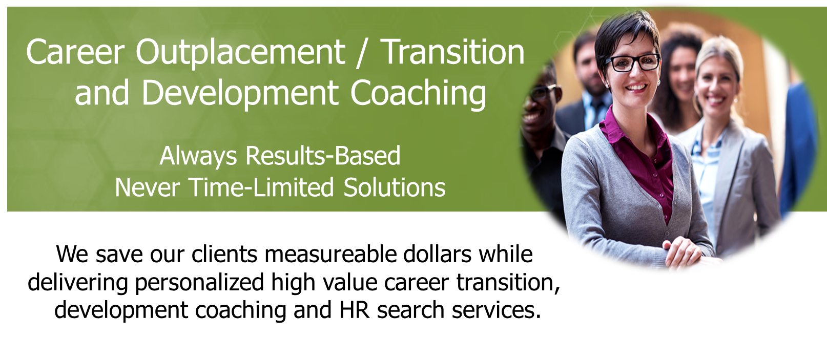 Career Outplacement/ Transition and Development Coaching