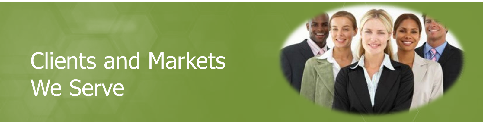 Clients and Markets We Serve